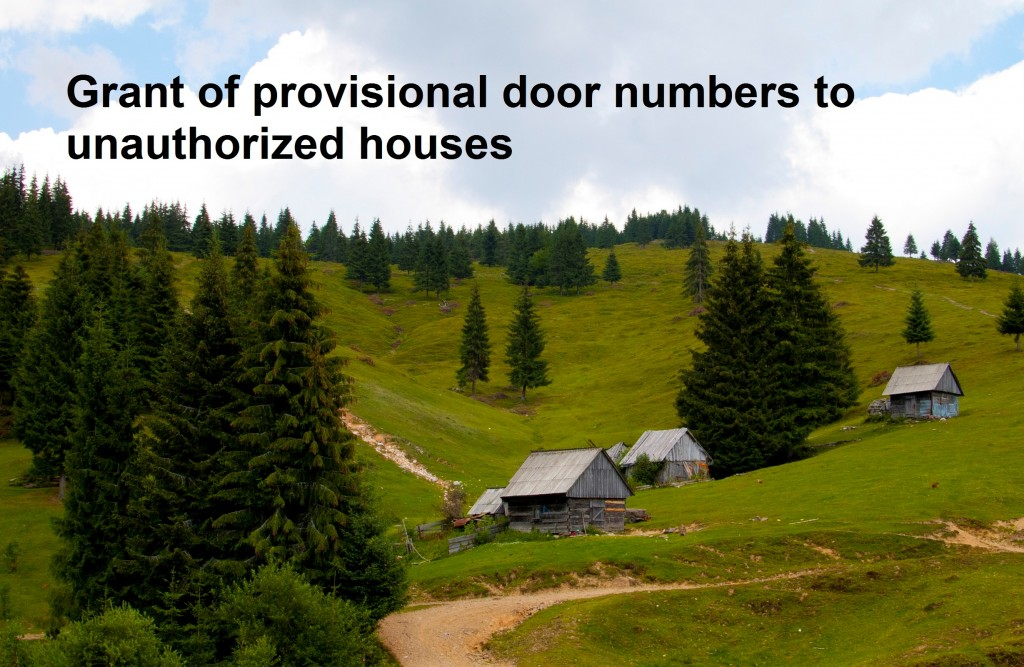 Grant of provisional door numbers to unauthorized houses